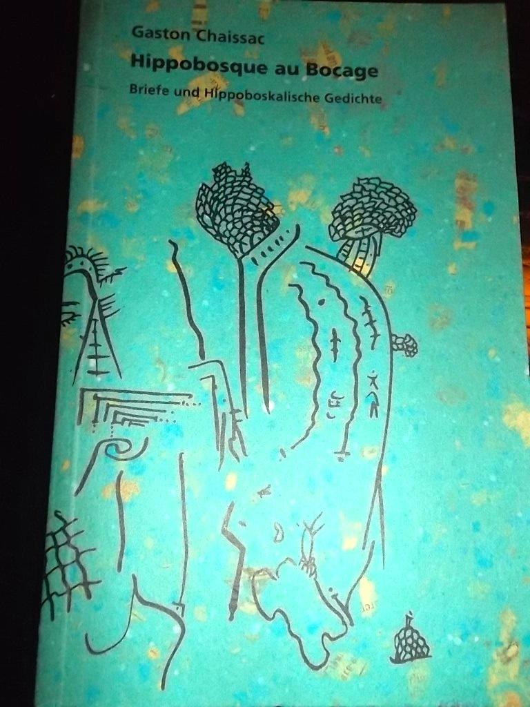Hippobosque au Bocage: Briefe und Hippoboskalische Gedichte