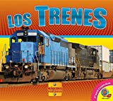 Los trenes / Trains (Máquinas Poderosas / Mighty Machines) (Spanish Edition)