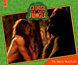 Disney's George of the Jungle: The Movie Storybook