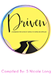 DRIVEN: A Guidebook for Women by Women; To Inspire and Empower