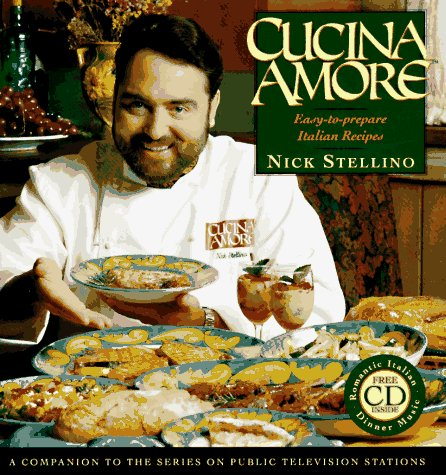 Cucina Amore by Nick Stellino
