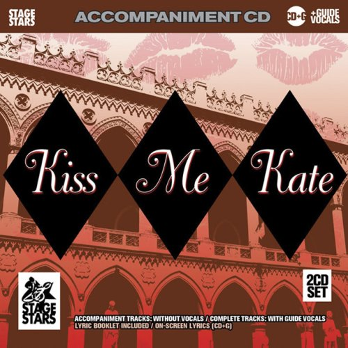 Kiss Me Kate: Accompaniment Tracks without Vocals / Complete Tracks with Guide Vocals