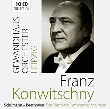FRANZ KONWITSCHNY/ SCHUMANN, BEETHOVEN, THE COMPLETE SYMPHONIES