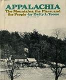 Appalachia, Betty L. Toone, 0531007693