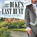 The Duke's Last Hunt Audiobook by Rosanne E. Lortz Narrated by Verona Westbrook