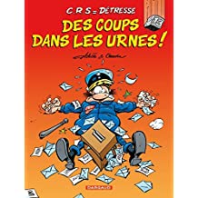 CRS = Détresse 13 Des coups dans les urnes
