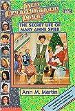 The Secret Life of Mary Anne Spier, Ann M. Martin, 0590059920