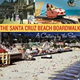 The Santa Cruz Beach Boardwalk, Santa Cruz Seaside Company, 1580088147