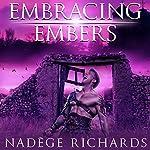 Embracing Embers: A Bleeding Heart Series Prequel | Nadège Richards