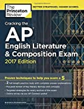 img - for Cracking the AP English Literature & Composition Exam, 2017 Edition: Proven Techniques to Help You Score a 5 (College Test Preparation) book / textbook / text book
