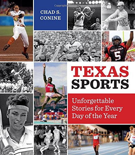 Texas Sports: Unforgettable Stories for Every Day of the - Sports Texas