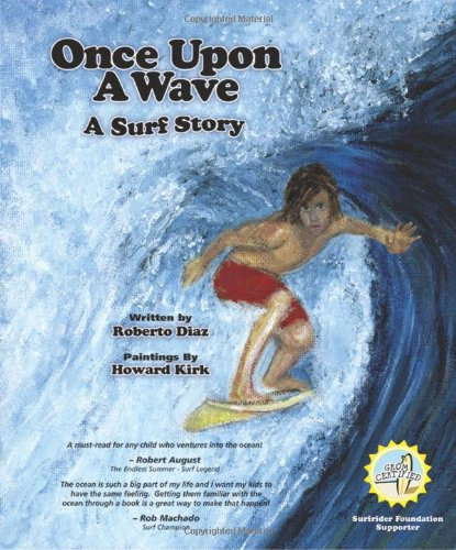 Once upon a Wave: A Surf Story