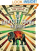#9: The Greatest Shows on Earth: A History of the Circus