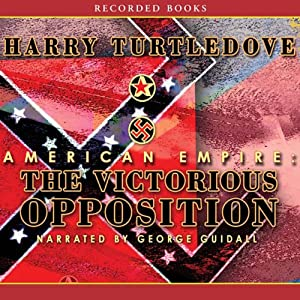 American Empire: The Victorious Opposition Audiobook
