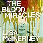 The Blood Miracles | Lisa McInerney