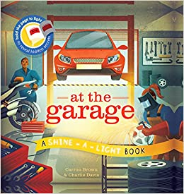 Image result for at the garage shine a light book
