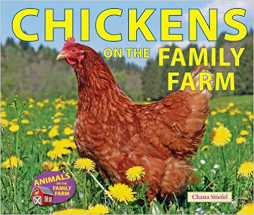Chickens on the Family Farm (Animals on the Family Farm)
