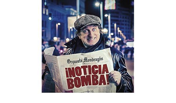 Noticia bomba! by Orquesta Mondragón on Amazon Music ...