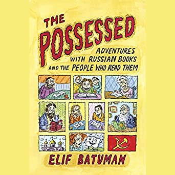 Amazon.com: The Possessed: Adventures with Russian Books and ...
