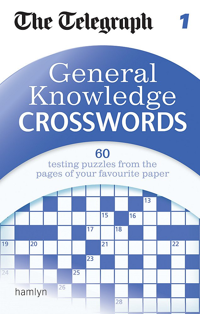 be017d215 The Telegraph: General Knowledge Crosswords 1 (The Telegraph Puzzle Books)  Paperback – 7 May 2012