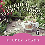 Murder in the Secret Garden: Book Retreat Mystery Series, Book 3