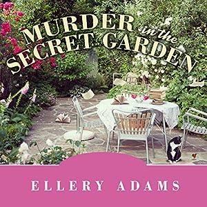 Murder in the Secret Garden Audiobook