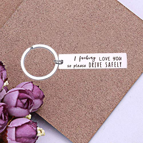 Funny Stainless Steel Keychain, I Fuking Love You So Please Drive Safely