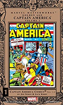 Captain America Golden Age Masterworks Vol. 1 (Captain America Comics (1941-1950)) by [Kirby, Jack]