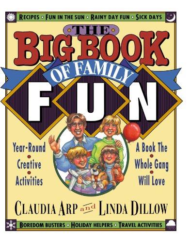 The Big Book of Family Fun Mrs. Claudia Arp