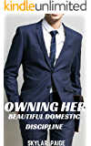 Owning Her: Beautiful Domestic Discipline