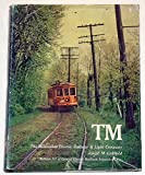 Front cover for the book TM, the Milwaukee Electric Railway & Light Company by Joseph M. Canfield