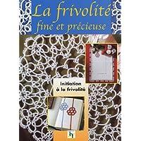 La Frivolité : Traditions et secrets de grand-mère