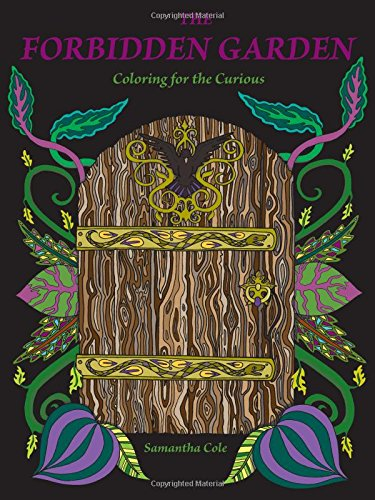 The Forbidden Garden: Coloring for the Curious (Coloring (Party City Under The Sea)
