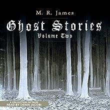 Ghost Stories, Volume 2 Audiobook by M. R. James Narrated by Derek Jacobi
