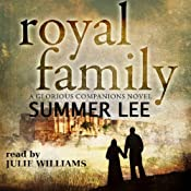 Royal Family: Glorious Companions, Book 3 | Summer Lee