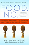Food, Inc.: Mendel to Monsanto--The Promises and Perils of the