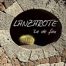 Lanzarote - ile de feu 2019: L'ile de Lanzarote est exceptionnelle pour son paysage volcanique et fascinant et ses uvres d'art de Cesar Manrique qui marquent toute l'ile.
