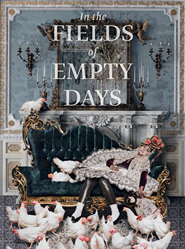 In the Fields of Empty Days: The Intersection of Past and Present in Iranian - Days Canby