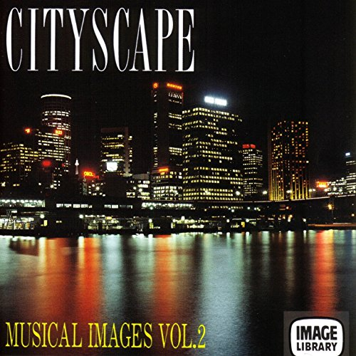 Cityscape: Musical Images, Vol. 2