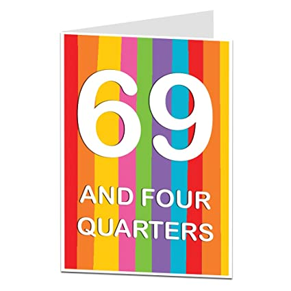 Funny 70th Birthday Card For Men Women 69 And Four Quarters Blank Inside To Add