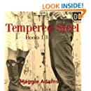 Tempered Steel Series: Books 1-3