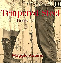 Tempered Steel Series: Books 1-3 by [Adams, Maggie]