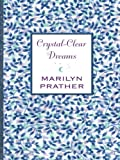 Crystal-Clear Dreams, Marilyn Prather, 0786281375