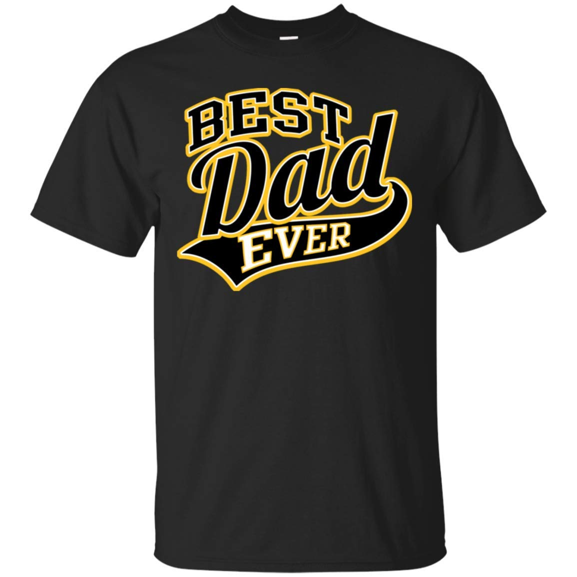 Customhappy Best Dad Ever Dad T Shirts Funny Tshirts 3995