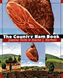 The Country Ham Book, Jeanne Voltz and Elaine J. Harvell, 0807825190