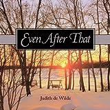 Even after That, Judith de Wilde, 1452022313