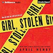 Girl, Stolen Audiobook by April Henry Narrated by Kate Rudd