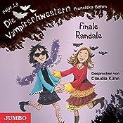 Finale Randale (Die Vampirschwestern 13) | Franziska Gehm