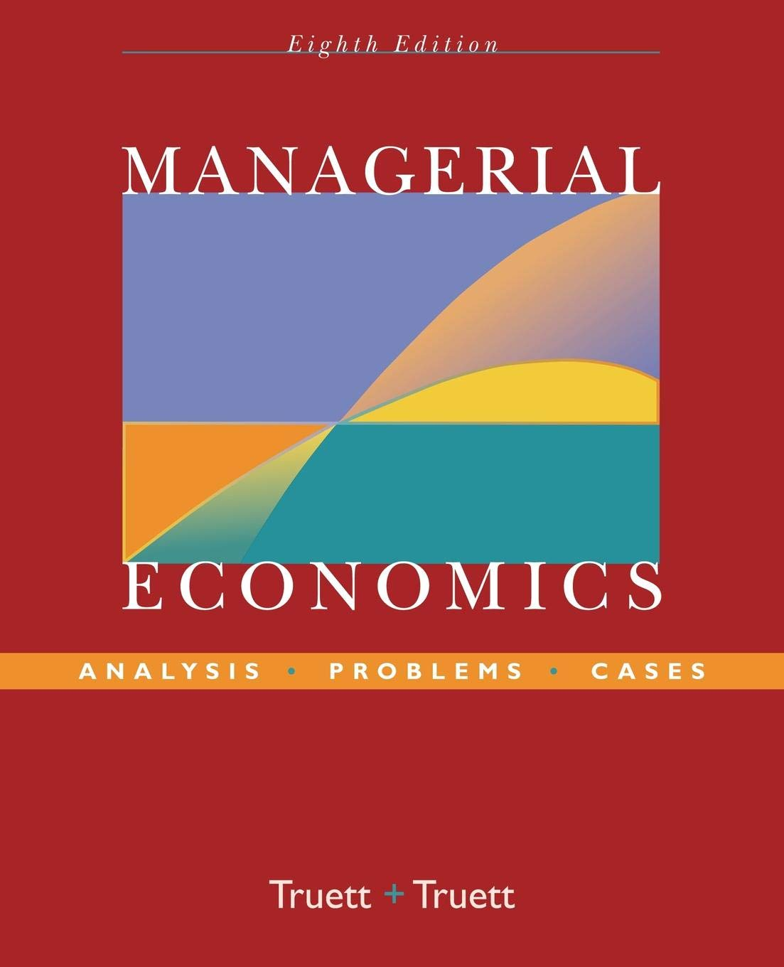 Managerial Economics 8e P by Wiley