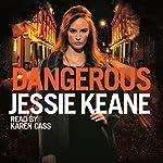 Dangerous | Jessie Keane